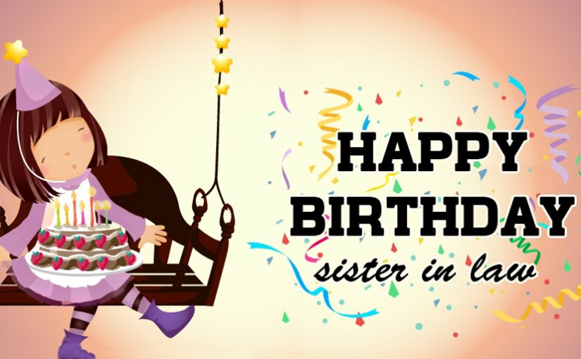 Top Birthday Wishes for Sister in Law